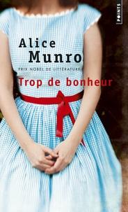 Alice Munro - Trop de bonheur.
