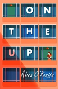 Alice O'Keeffe - On The Up - The perfect read for parents.