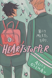 Alice Oseman - Heartstopper Tome 1 : .