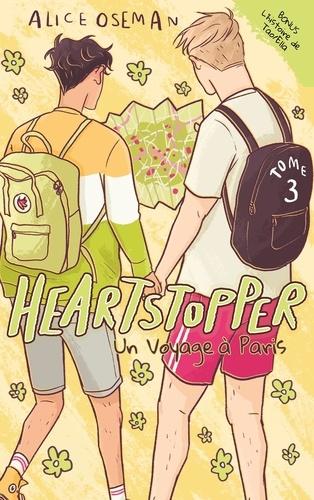 Heartstopper Tome 3 Un voyage à Paris