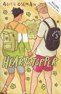 Alice Oseman - Heartstopper Tome 3 : .