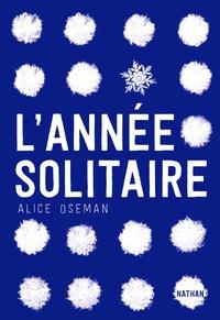 Alice Oseman - L'année solitaire.