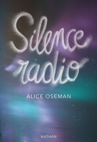 Alice Oseman - Silence radio.