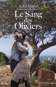 Téléchargez des ebooks gratuits en ligne pdf Le sang des oliviers par Alice Pasina in French 9782824615660