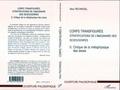 Alice Pechriggl - Corps transfigurés : stratifications de l'imaginaire des sexes/genres. - Tome 2, Critique de la métaphysique des sexes.