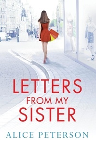 Alice Peterson - Letters From My Sister.