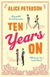 Alice Peterson - Ten Years On.