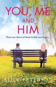 Alice Peterson - You, Me and Him.