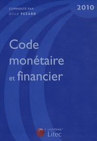 Alice Pezard - Code monétaire et financier.