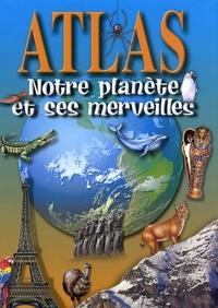Alice Proctor - Notre planète et ses merveilles.