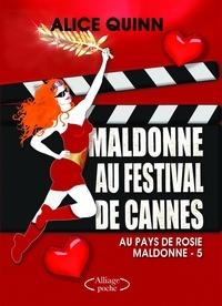Alice Quinn - Maldonne au Festival de Cannes.