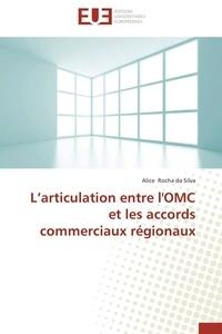 Larticulation entre lOMC et les accords commerciaux régionaux.pdf