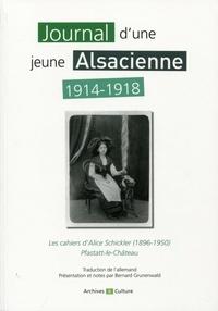 Journal dune jeune Alsacienne en 1914-1918 - Les cahiers dAlice Schickler (1896-1950).pdf