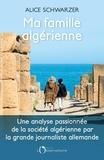 Alice Schwarzer - Ma famille algérienne.