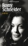 Alice Schwarzer - Romy Schneider intime.