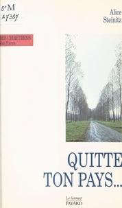 Alice Steinitz - Quitte ton pays.