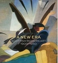 Alice Strang - A new era: scottish modern art 1900-1950.