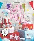 Alice Surlegateau - Sweet tables - 25 projets déco + 30 pages de patrons & motifs.