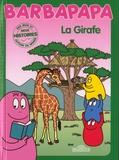 Alice Taylor et Thomas Taylor - Barbapapa - La girafe.