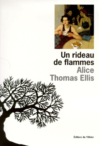 Alice Thomas Ellis - Un rideau de flammes.