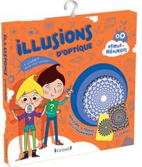 Alice Turquois et Nathalie Lescaille - Illusions d'optique - Contient : 1 livret, 1 périscope, 4 toupies, et 1 thaumatrope.