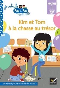 Alice Turquois - Kim et Tom à la chasse au trésor - Maths 1 Début de CP.