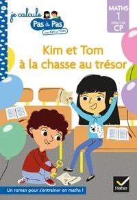 Alice Turquois - Kim et Tom Maths 1 Début de CP - Kim et Tom à la chasse au trésor.