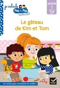 Alice Turquois - Kim et Tom Maths 1 Début de CP - Le gâteau de Kim et Tom.