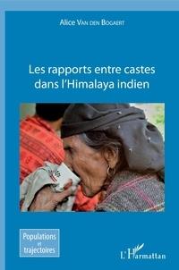 Alice Van den Bogaert - Les rapports entre castes dans l'Himalaya indien.