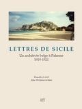 Alice Verlaine Corbion - Lettres de Sicile - Un architecte belge à Palerme (1919-1921).