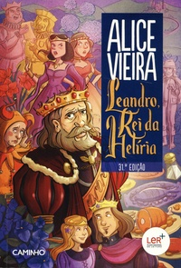 Alice Vieira - Leandro, Rei da Heliria.