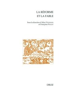 Alice Vintenon et Françoise Poulet - La Réforme et la fable.