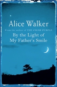 Alice Walker - By the Light of My Father's Smile.