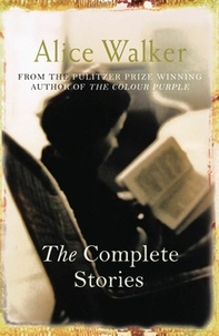 Alice Walker - The Complete Stories.