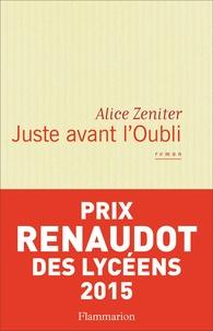 Téléchargeur de livres en ligne gratuit Juste avant l'oubli par Alice Zeniter 9782081334816