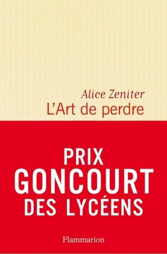 L'Art de perdre - Alice Zeniter - Format PDF - 9782081418028 - 8,49 €