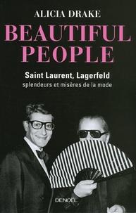 Beautiful People - Saint Laurent, Lagerfeld : splendeurs et misères de la mode.pdf