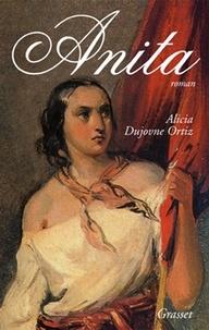 Alicia Dujovne Ortiz - Anita Garibaldi.