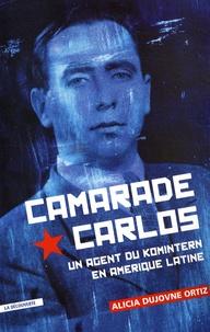 Camarade Carlos - Un agent du Komintern en Amérique latine.pdf