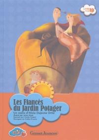 Alicia Dujovne Ortiz - Les fiancés du jardin potager. 1 CD audio