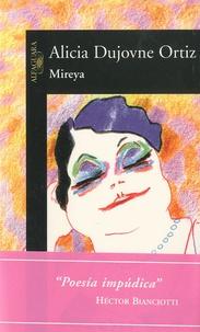 Alicia Dujovne Ortiz - Mireya.