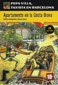 Alicia Estopiña et Neus Sans - Apartamento en la Costa Brava. 1 CD audio