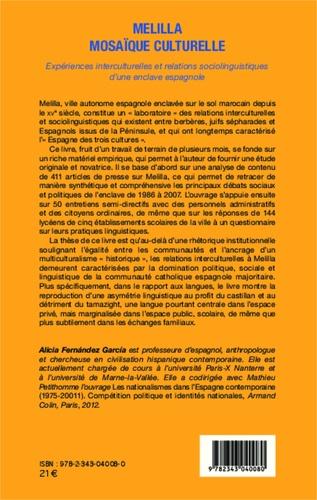 Melilla mosaïque culturelle. Expériences interculturelles et relations sociolinguistiques d'une enclave espagnole