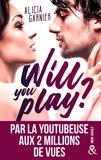 Alicia Garnier - Will You Play ?.