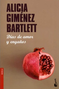 Alicia Giménez Bartlett - Dias de amor y enganos.