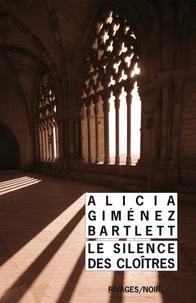 Alicia Giménez Bartlett - Le silence des cloîtres.