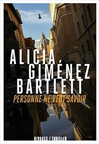 Alicia Giménez Bartlett - Personne ne veut savoir.