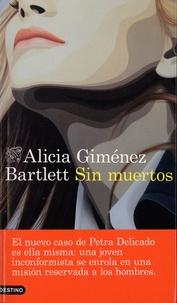 Alicia Giménez Bartlett - Sin muertos.