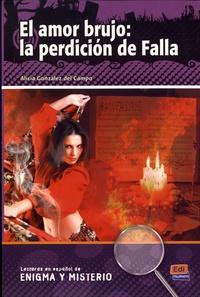 Alicia Gonzalez del Campo - El amor brujo: la perdicion de Falla.