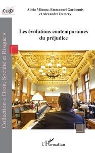 Alicia Mâzouz et Emmanuel Gardounis - Les évolutions contemporaines du préjudice.